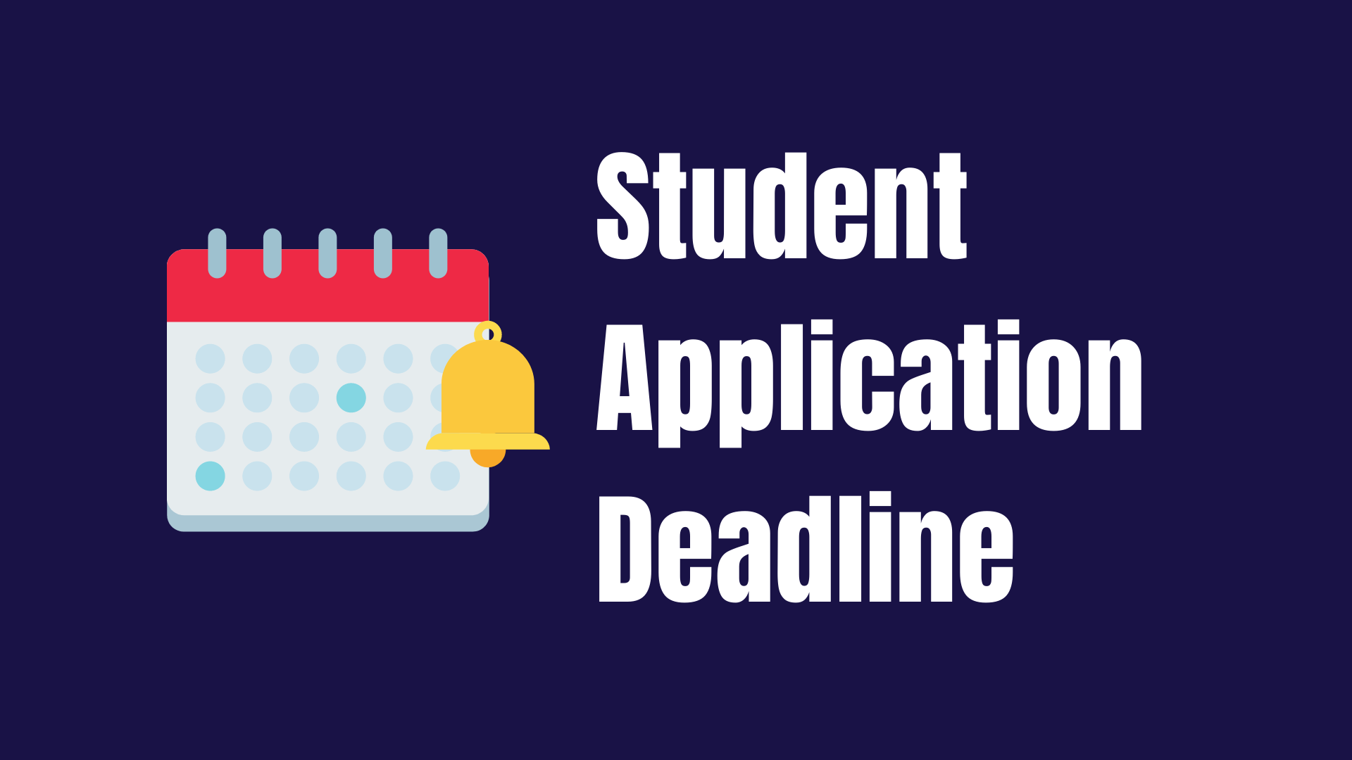 Student Application Deadline